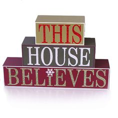 This House Believe Wood Block Sign - My favorite decoration! www.trendytree.com
