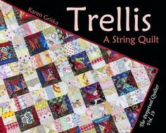 New String Quilt Pattern! Trellis