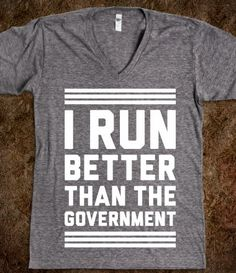And I don't run...