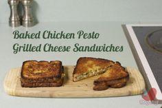 Baked Chicken Pesto Grilled Cheese Sandwiches