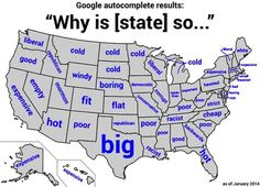 How does Google describe your state? | 28 Maps That Will Teach You A Damn Thing About Your State For Once