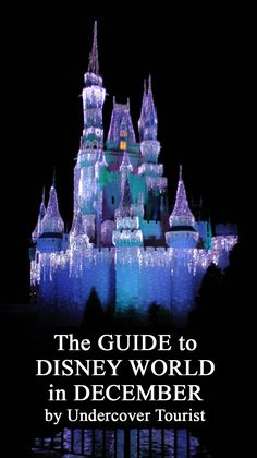 The Guide to Walt Disney World in December by #UndercoverTourist #Disney