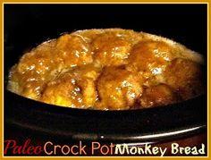 Strawberry-Blondetourage: Paleo Crock Pot Monkey Bread!