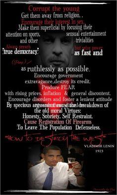 """How To Destroy The West"" -  Vladimir Lenin (1923)"