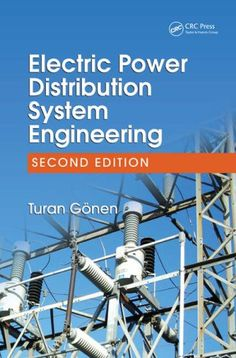 Electric Power Distribution System Engineering, Second Edition by Turan Gönen