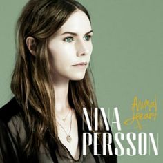 Nina Persson - Animal heart (@ Spotify) - Lojinx, 2014