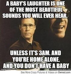 Will Ferrell baby quote.  Hilarious
