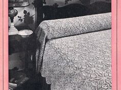 ($1.99) Crochet or Knit these vintage bedspread in crochet cotton in your favorite color. These vintage patterns from 1948 include Waltz Time No. 6017 - Crochet Maid of Honor No. 6135 - Crochet Prophesy No. 6074 - Crochet Reveire No. 6038- Knit Coat of Arms No. 6125 - Crochet Margueri...