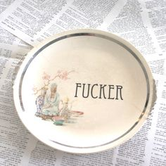 F cker reworked vintage plate by geekdetails on Etsy, $18.00