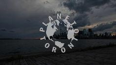 Planet Toronto by Ryan Emond.