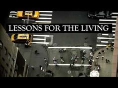 """""""Lessons for the Living"""" reveals a unique subculture of hospice volunteers as they reflect on their experiences with the dying and their new-found philosophies of life and death... As the baby boomer generation enters its senior years, this film offers a timely look at what it means to face mortality."""