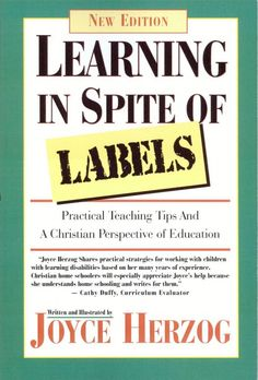 Giveaway: Learning in Spite of Labels by Joyce Herzog - Giveaway from HowToHomeschoolMyChild.com