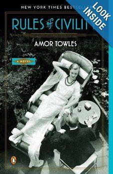 Amazon.com: Rules of Civility: A Novel (9780143121169): Amor Towles: Books