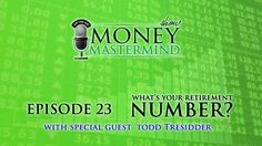 MMS 023 - What's Your Retirement Number? With special guest @financialmentor