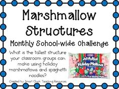 Marshmallow Structures ~ Monthly School-wide Science Challenge $ creativ challeng, stem challeng, challeng noncategori, challeng activ