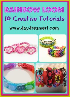 Day Dreamer: Rainbow Loom Tutorials