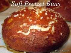 Soft Pretzel Buns Recipes For My Boys