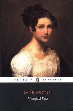 Mansfield Park...a lesser-known, oft-criticized, yet (IMO) surprisingly amusing and enjoyable Jane Austen novel