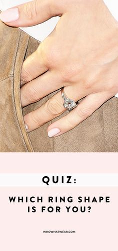 Take this quiz to find out which engagement ring is the perfect fit for you