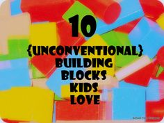 TEN {Unconventional} Building Block ideas your kids (of all ages) will love
