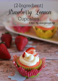 {2-Ingredient} Strawberry Lemon Cupcakes #easy #strawberry #cupcakes
