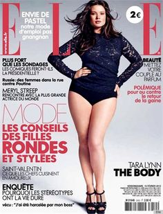 Tara Lynn on the Feb. cover of Elle France. Women need to stop starving themselves in the search of beauty!