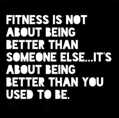 Be better than you