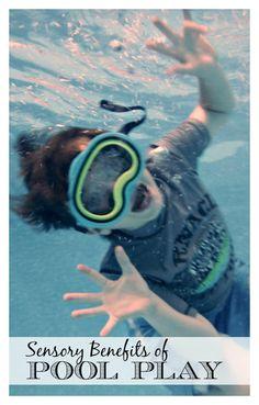 Sensory Benefits of Pool Play *great list of info