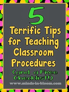 5 Tips for Teaching Classroom Procedures - great for Back to School or any time you need to refresh those memories...and there is a free classroom procedure checklist!