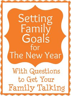 Setting Family Goals for The New Year- Here are the questions I used to get my family talking. What is one goal you have as a parent, or for your family, in the new year?