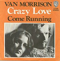 Love Van Morrison...especially Crazy Love & Tupelo Honey.  :)