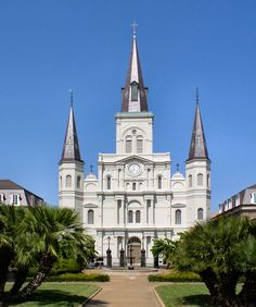 St. Louis Cathedral ~ New Orleans, Louisiana