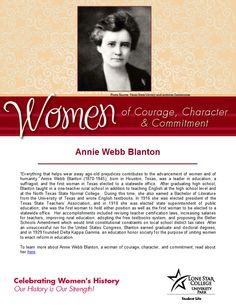 Women of Courage, Character, & Commitment - Woman of the Day: educator & leader Annie Webb Blanton. To learn more about her, visit http://search.ebscohost.com.lscsproxy.lonestar.edu/login.aspx?direct=true&db=brb&bquery=DE+Blanton%2c+Annie+Webb+OR+DE+Blanton%2c+Annie+Webb+-*+OR+DE+Annie+Webb+Blanton*+OR+AR+Blanton%2c+Annie+Webb+OR+SU+(Annie+Webb+AND+Blanton)+OR+XX+(%26quot%3bAnnie+Webb+Blanton%26quot%3b)&type=0&site=ehost-live (you will need your barcode to access off-campus)