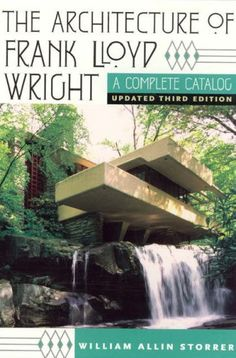The Architecture of Frank Lloyd Wright: A Complete Catalog, Updated 3rd Edition by William Allin Storrer http://www.amazon.com/dp/0226776204/ref=cm_sw_r_pi_dp_sxl.tb1JT7PZX