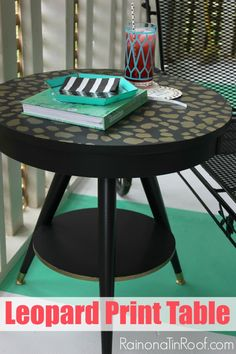 DIY Leopard Print Table A.K.A. The (Almost) Bee Table