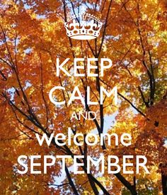 Wonderful Keep Calm And Hello September Cute Saying
