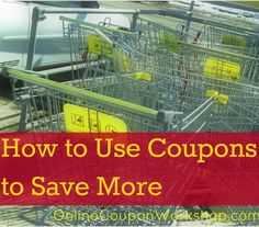 How to Coupon ~ Day 5 (Using Coupons to Save More)