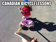 How Canadians Learn To Ride A Bicycle | Canadian Dad kid bicycl