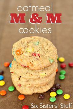 Oatmeal M & M Cookies | Six Sisters' Stuff