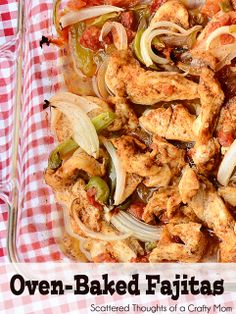 Yummy and super simple!  Oven Baked Fajitas.