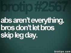 Don't skip leg day.