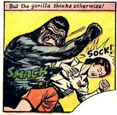 """But the gorilla thinks otherwise!"""