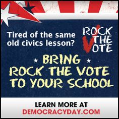 Rock the Vote's Democracy Class is a FREE and fun lesson plan that uses music and pop culture to open a discussion with your students about the history of voting rights & more. check out democracy day!