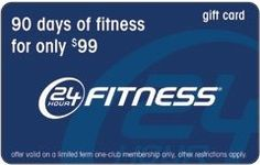 24 Hour Fitness Gift Card $99.00 for-him