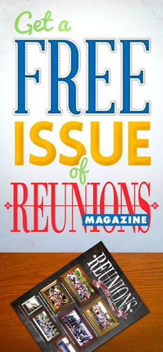 Take a quick survey to get a free issue of Reunions magazine! The perfect reunion resource for class, military & family reunions. #freebie