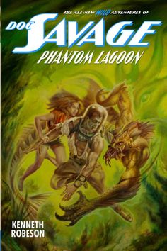 Doc Savage: Phantom Lagoon/Will Murray http://encore.greenvillelibrary.org/iii/encore/record/C__Rb1377304