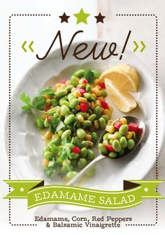 Come and try our new edamame salad! The perfect mix of edamame, sweet ...