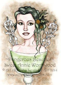 Dangerous Beauties Sweet Annie Wormwood © Trisha Leigh Shufelt 2014