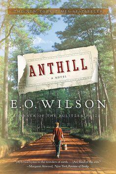 Anthill....E.O. Wilson