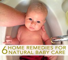 Natural home remedies for baby - get rid of diaper rash, cradle cap, colic and teething without the use of commercial products!